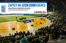 Ruszy�y zapisy do Lech Conference. B�dzie ofensywnie.