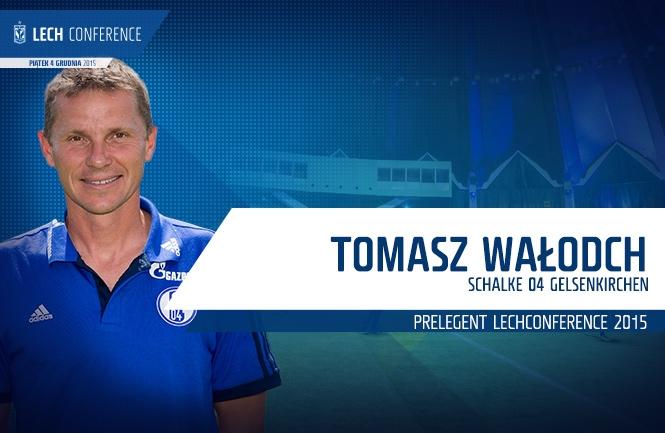 Tomasz Wa�doch prelegentem na Lech Conference
