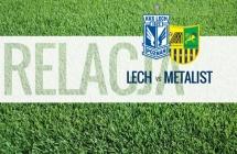 NA �YWO: Lech - Metalist (2:0)