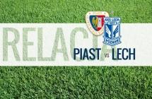 RELACJA LIVE: Piast - Lech